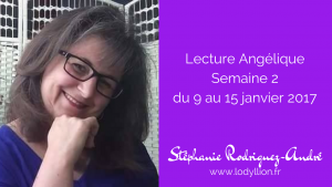 Lecture Angélique semaine 2 - du 9 au 15 janvier 2017
