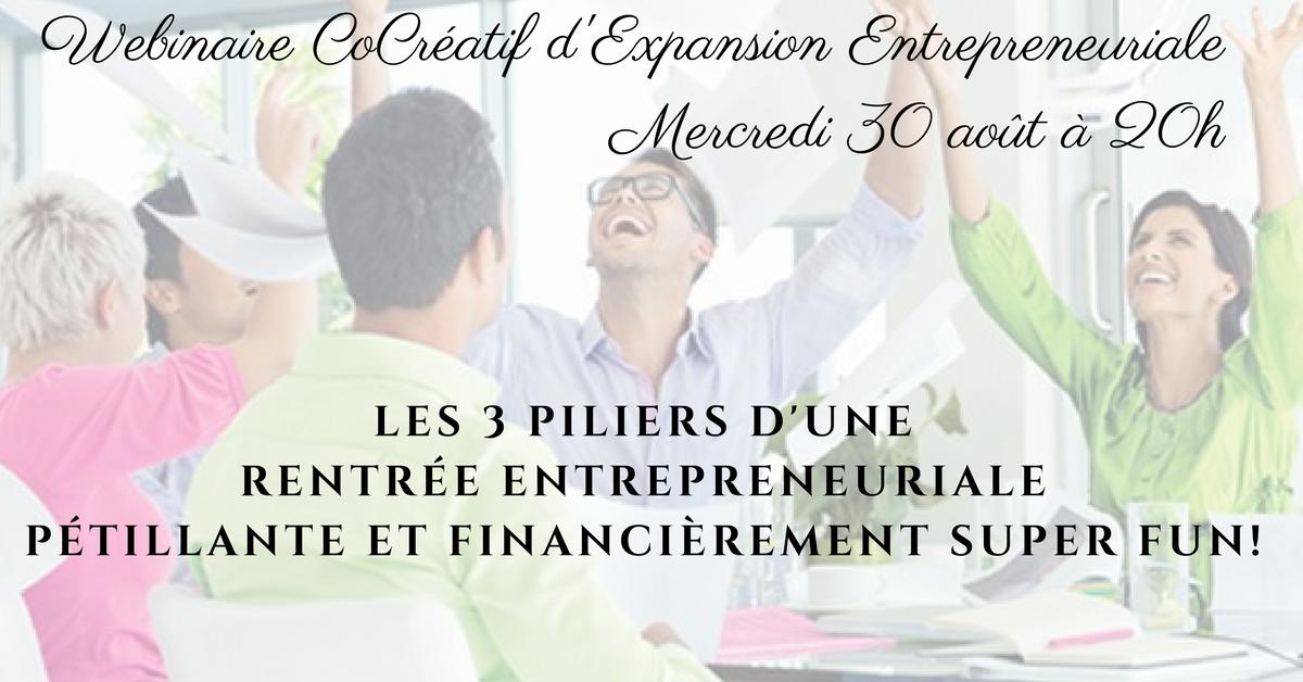 LES 3 PILIERS D'UNE RENTRÉE ENTREPRENEURIALE PÉTILLANTE ET FINANCIÈREMENT SUPER FUN!