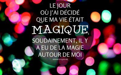 Défi CoCrée plus de Magie dans ta Vie! – 3 décembre 2017 – Jour 3 sur 28